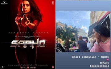 Saaho: Shraddha Kapoor's Mom Shivangi Kolhapure Turns Her Shoot Companion For European Schedule