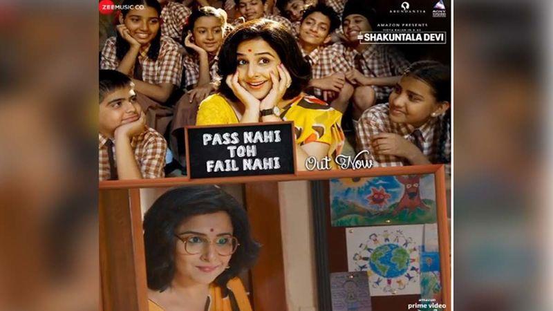 Shakuntala Devi Song Pass Nahi Toh Fail Nahi Out: Vidya Balan Asks Students To Take A Chill-Pill In This Quirky Song