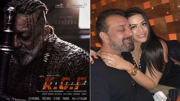 Sanjay Dutt Drops First Look Poster From KGF Chapter 2 On His Birthday, Daughter Trishala Dutt Is Full Of Love