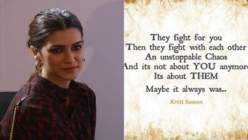 Kriti Sanon's Cryptic Post On Instagram 'They Fight For You, Then They Fight With Each Other' Hints At Kangana Ranaut?