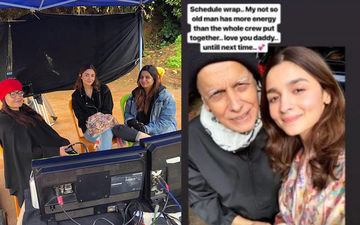 "Sadak 2: Alia Bhatt Wraps Ooty Schedule, Pens An Emotional Note For Her ""Not So Old Man"" Mahesh Bhatt"