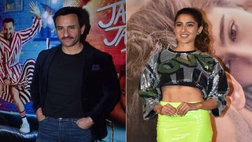 Sara Ali Khan Was To Play Saif Ali Khan's On-Screen Daughter In Jawaani Jaaneman; Reveals Saif