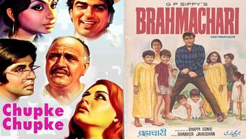Chupke Chupke, Golmaal, Brahmachari And Other Evergreen Classic Movies You Can Just Binge During Quarantine