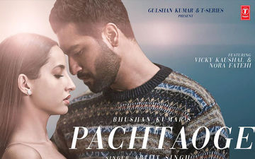 Pachtaoge Teaser Starring Vicky Kaushal And Nora Fatehi Will Warm Up Your Wednesday