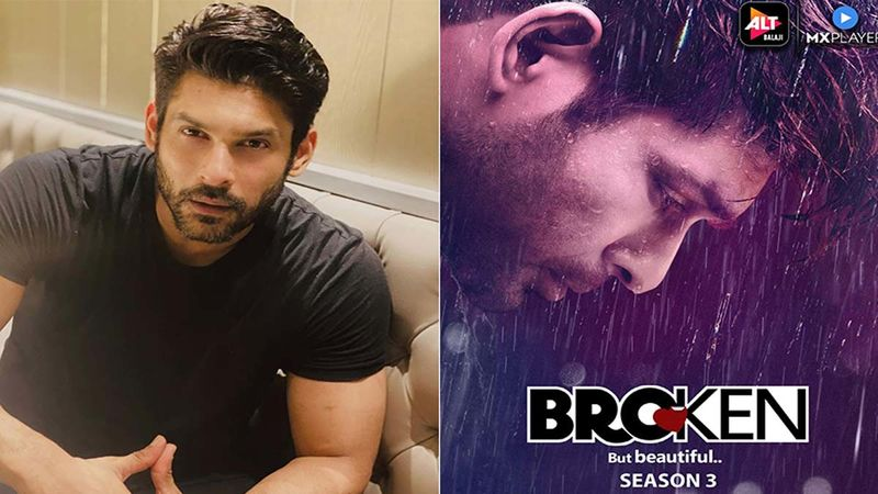 Broken But Beautiful 3: Sidharth Shukla Is Overwhelmed As The Series Garners Praise And Love From All