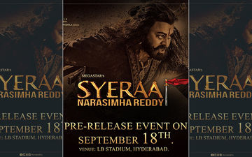 Chiranjeevi's Sye Raa Narasimha Reddy All Set For A Grand Trailer Launch On September 18