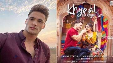 Asim Riaz Thank Fans For Making Khyaal Rakhya Kar Staring Himanshi Khurana To Trend On No 1; Posts A Slow-Mo Video With A Swag