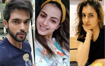 Parth Samthaan, Shrenu Parikh, Additi Gupta, Mohena Kumari; TV Celebs Who Tested Positive For COVID-19