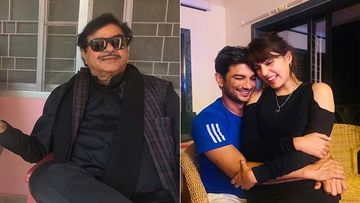 Shatrughan Sinha Questions Sushant Singh Rajput's Fans 'Will SSR Be Pleased With Treatment Being Given To Rhea Chakraborty?'