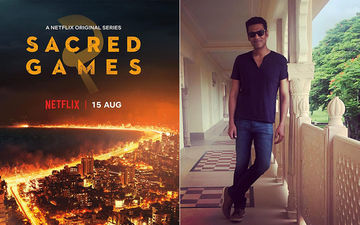 """Sacred Games 2 Allowed Me To Tick Many Things Off My List,"" Says Samir Kocchar"