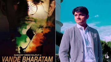 Sushant Singh Rajput Was To Turn Producer With 'Vande Bharatam', Sandip Ssingh To Complete The Film And Release It In SSR's Memory