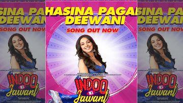 Indoo Ki Jawani, Hasina Pagal Deewani Song Out: Kiara Advani Takes Mika Singh's Remixed Version Of Saawan Mein Lag Gayi Aag A Notch Higher