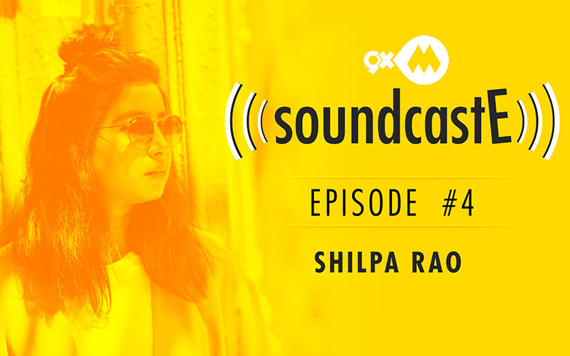 9XM SoundcastE - Episode 4 With Shilpa Rao