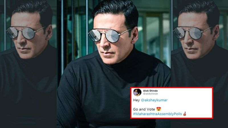 Akshay Kumar Trolled During Maharashtra Assembly Elections 2019; Netizens Tease Him By Asking Him To Vote And Post A Selfie
