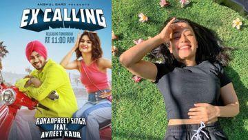 Avneet Kaur Reveals How Wifey Neha Kakkar Reacted To Husband Rohanpreet Singh's Song Ex-Calling