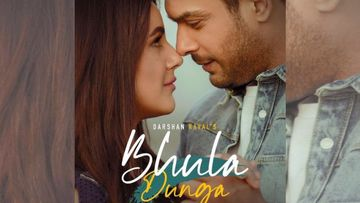 A Day Before Shehnaaz Gill's Birthday, Her Song Bhula Dunga With Sidharth Shukla Takes Over Twitter; Fans Trend #BhulaDunga100M