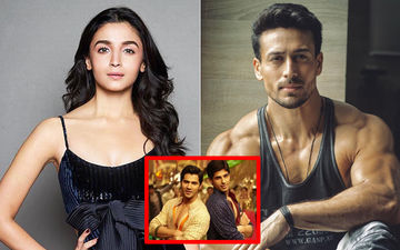 SOTY 2: Alia Bhatt Will Groove Solo With Tiger Shroff; Sidharth Malhotra-Varun Dhawan Will Shoot Separately