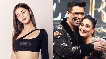Ananya Panday Finds Kareena Kapoor Khan, Karan Johar The Ultimate 'Gossip Girls' Of Bollywood; Third Name Will SHOCK You
