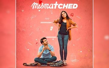Mismatched Trailer: Rohit Saraf And Prajakta Koli Take Us Back To College, Coding And 60s Waala Romance