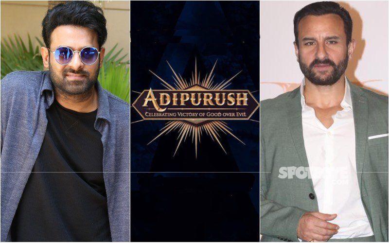 Adipurush: Prabhas And Saif Ali Khan's Magnum Opus To Release In 2022