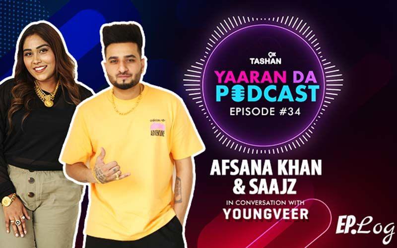 9X Tashan Yaaran Da Podcast: Episode 34 With Afsana Khan And Saajz