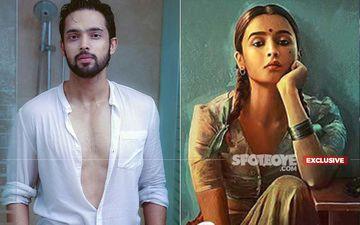 Parth Samthaan Bags Sanjay Leela Bhansali's Gangubai Kathiawadi Starring Alia Bhatt- EXCLUSIVE Buzz