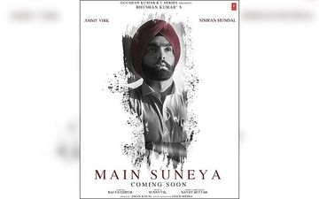 Ammy Virk Is Coming Up With A New Song 'Main Suneya'