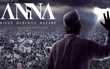 Anna – Film Review : Biopic Of An Indian Leader