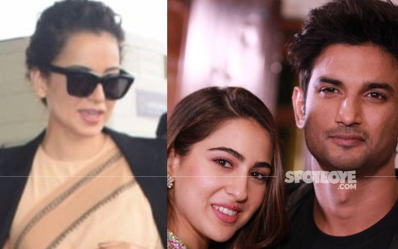 Kangana Ranaut Claims B-Town Ensured Sara Ali Khan BREAKS UP With Sushant Singh Rajput; Mentions Kareena Kapoor Khan