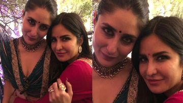 Katrina Kaif Birthday: Kareena Kapoor Khan Pens A Sweet Wish For Kat By Sharing Their Unseen Pic - Too Much Gorgeousness In One Frame