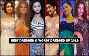 BEST DRESSED & WORST DRESSED Television Actresses Of 2019: Divyanka Tripathi, Jennifer Winget, Helly Shah, Shivangi Joshi, Rubina Dilaik Or Surbhi Chandna?