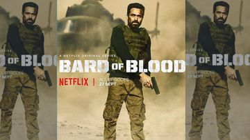 Binge Or Cringe? Bard Of Blood Review: Emraan Hashmi Spy Thriller Will Chill You To The Bone