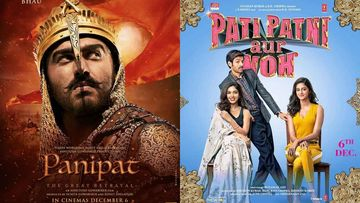 Arjun Kapoor's Panipat To Clash With Kartik Aaryan's Pati Patni Aur Woh At The BO; Who Are you Rooting For?