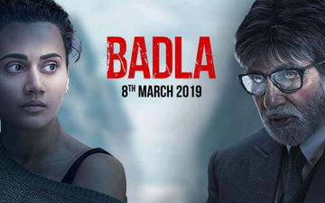 Badla, Box-Office Collection, Day 1: Wow! Amitabh Bachchan-Taapsee Pannu Beat Pink Record