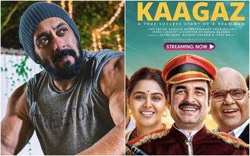 Kaagaz: Salman Khan Promotes Pankaj Tripathi's Intriguing Story; Urges Fans To Stream Now