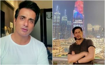 Sonu Sood Gives A Piece Of Advice To A Man Who Wants His Name And Face Splashed On Burj Khalifa Just Like Shah Rukh Khan