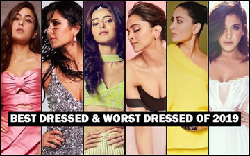 BEST DRESSED & WORST DRESSED Bollywood Actresses Of 2019: Sara Ali Khan, Katrina Kaif, Ananya Panday, Deepika Padukone, Kareena Kapoor Khan Or Anushka Sharma?
