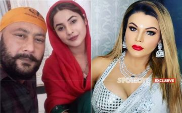 Rakhi Sawant Reminds Shehnaaz's Dad To Not Take Her Name Loosely; Now Explains Her Struggle- EXCLUSIVE
