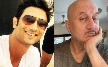 Anupam Kher Talks About Sushant Singh Rajput's Death; Mentions About Stars Being Scared To Come Out And Comment