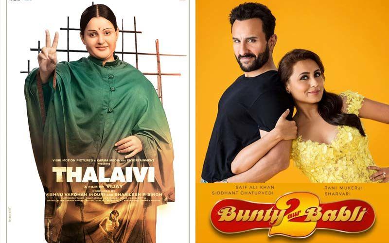 Kangana Ranaut's Thalaivi To Clash With Rani Mukerji, Saif Ali Khan's Bunty Aur Babli 2 At Box Office; It Just Got Interesting