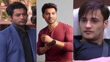 Bigg Boss 13: Amid Sidharth Shukla's Violent Streak, Varun Dhawan Supports Him And Asim Riaz; Calls Them Well-Behaved