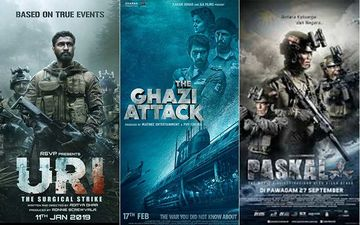 The Ghazi Attack, URI: The Surgical Strike, Paskal And Others - 5 Movies To Watch Based On Armed Forces During Lockdown