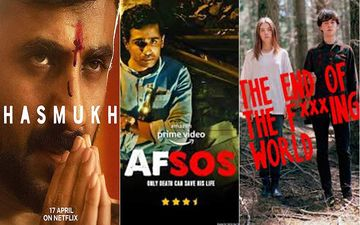 Hasmukh, Afsos, The End Of The F***ing World And Others- 5 Dark Comedy Shows You Can JUST BINGE On
