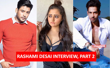 Rashami Desai INTERVIEW, PART 2: The Lady Connected With Arhaan Khan And Sidharth Shukla After Bigg Boss 13- EXCLUSIVE