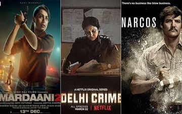 Mardaani 2, Delhi Crime, Narcos And Other Series-Films: Riskiest To Just Binge And Search On The Internet For Free