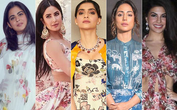 Isha Ambani, Katrina Kaif, Sonam Kapoor, Hina Khan And Jacqueline Fernandes Show Us How To And How Not To Wear Florals!