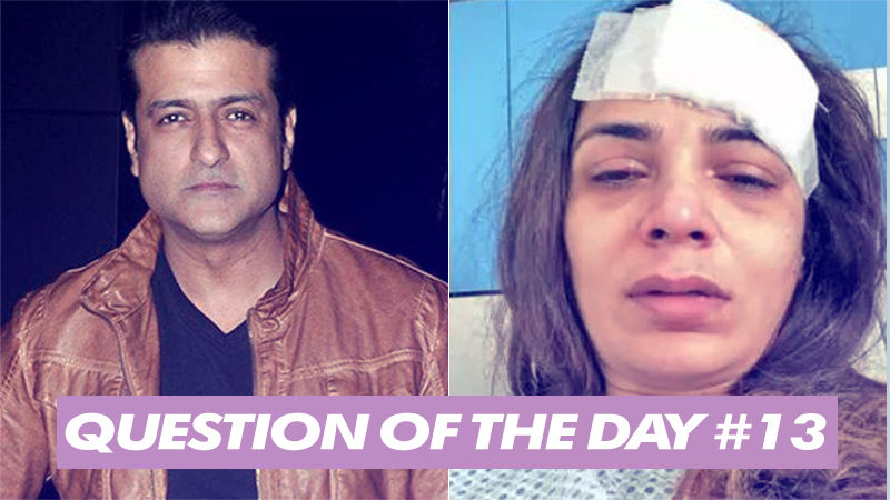 What Punishment Should Armaan Kohli Get For Beating Up His Girlfriend?