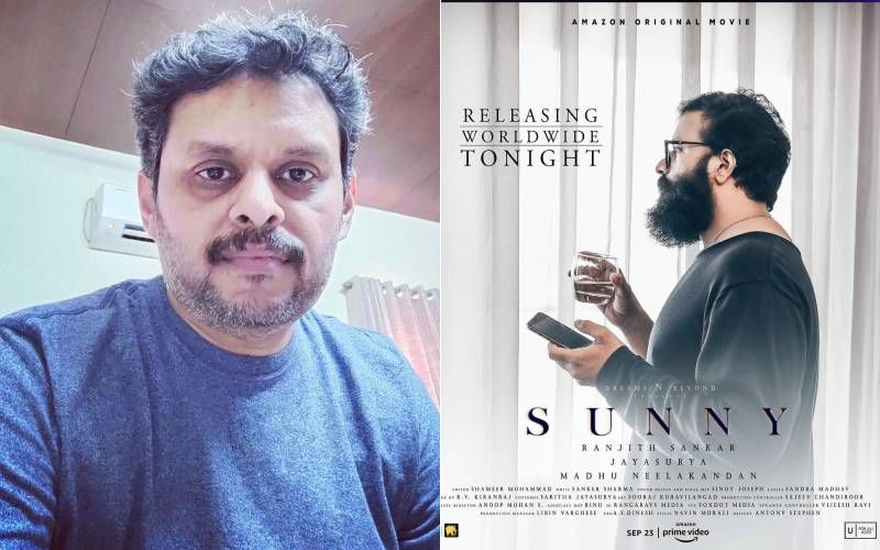 Ranjith Sankar On The Success Of His Recently Released Film, Sunny: 'There Is No Parallel To This Film In My Own Career, As A Director, Or Otherwise'