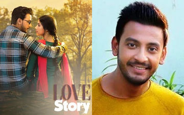 Love Story: I Am Suffering From Split Personality Disorder In Film: Bonny Sengupta