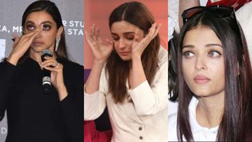 Deepika Padukone - Alia Bhatt – Aishwarya Rai Bachchan; Bollywood Divas Who Broke Down In Public –VIDEOS